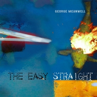 George Meanwell | The Easy Straight