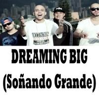 Rithm: Dreaming Big (Soñando Grande)