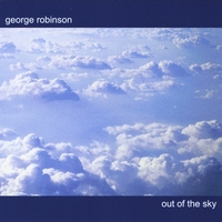 George Robinson | Out of the Sky