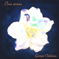 Georges Chatelain | Elves stories