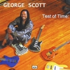 George Scott: Test of Time: