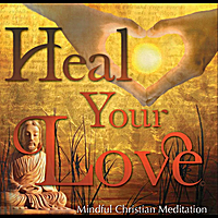 Georgiana Lotfy | Heal Your Love ( Mindful Christian Meditation)