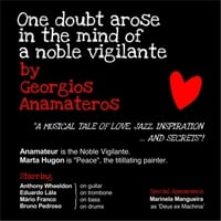 Georgios Anamateros | One Doubt Arose in the Mind of a Noble Vigilante
