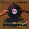 GEQ: Here Put This On - Plus Two Bonus Tracks