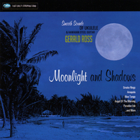 Gerald Ross | Moonlight and Shadows