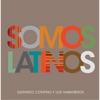 Gerardo Contino y Los Habaneros: Somos Latinos