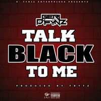 Geri D' Fyniz | Talk Black to Me