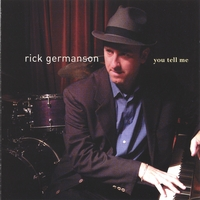 Rick Germanson | You Tell Me