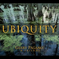 Gerry Pagano | Ubiquity