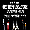 Ghost Black: Drinking Again (feat. Sandy Star)