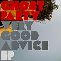 Ghost Party | Very Good Advice - EP