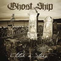 Ghostship | Etched in Stone