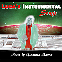 Gianluca Zanna | Luca's Instrumental Songs
