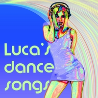 Gianluca Zanna | Luca's Dance Songs
