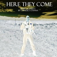 Gianluca Zanna | Here They Come