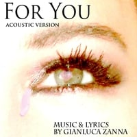 Gianluca Zanna | For You (Acoustic Version)