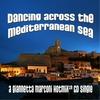 GIANNETTA MARCONI: Dancing Across the Mediterranean Sea-(Single)