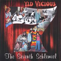 Yid Vicious | The Seventh Schlemiel