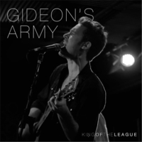 Gideon's Army | King of the League