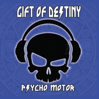 Gift of Destiny: Psycho Motor