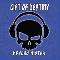 Gift of Destiny | Psycho Motor