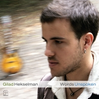 Gilad Hekselman | Words Unspoken