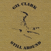 Gil Clark | Still Around