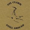 Gil Clark: Still Around