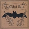 THE GILDED BATS: The Gilded Bats