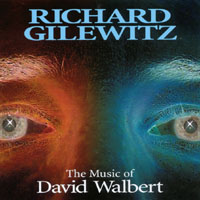 Richard Gilewitz | The Music of David Walbert