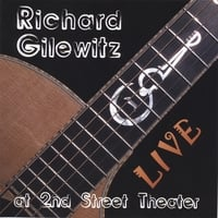 Richard Gilewitz | Live at 2nd Street Theater
