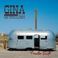 Gina and the Cow Tipping Playboys | Trailer Swift