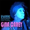 Gina Carey: Funk Rhythm & Soul