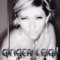 Ginger Leigh | Don't Be Shy
