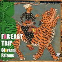 Giovanni Falzone | Far East Trip