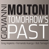 Giovanni Moltoni: Tomorrow's Past