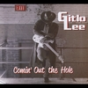Gitlo Lee: Comin Out the Hole