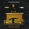 Giuliano Perin: Coming Back