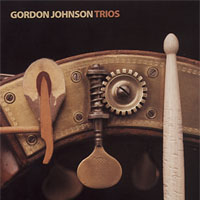 Gordon Johnson | Gordon Johnson - Trios