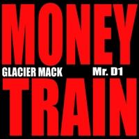 Glacier Mack: Money Train