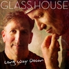 Glass House: Long Way Down