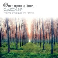 Glauco Lima | Once Upon a Time...