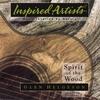 GLEN HELGESON: Spirit of the Wood