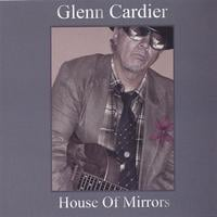 Glenn Cardier | House Of Mirrors