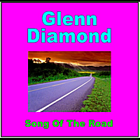 Glenn Diamond | Song of the Road