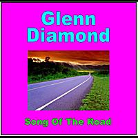 Glenn Diamond: Song of the Road