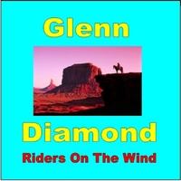 Glenn Diamond: Riders On the Wind