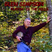 Glen Simpson | Playin' in the Hills