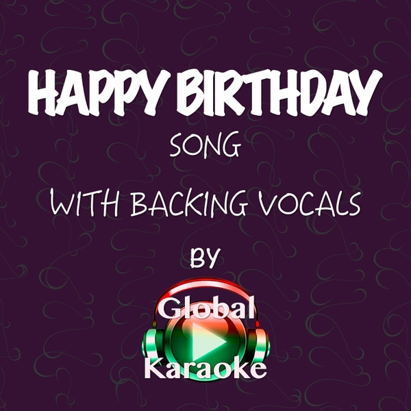 Happy Birthday Song (With Backing Vocals