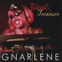 GNARLENE: Blood And Treasure